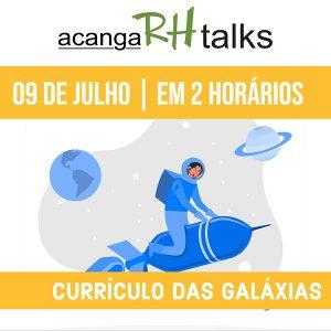 rh talks currículo das galáxias